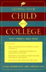 Getting Your Child Into College: What Parents Must Know