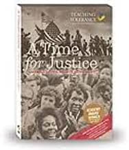 A Time for Justice (2011 Edition - America's Civil Rights Movement - Teaching Tolerance)