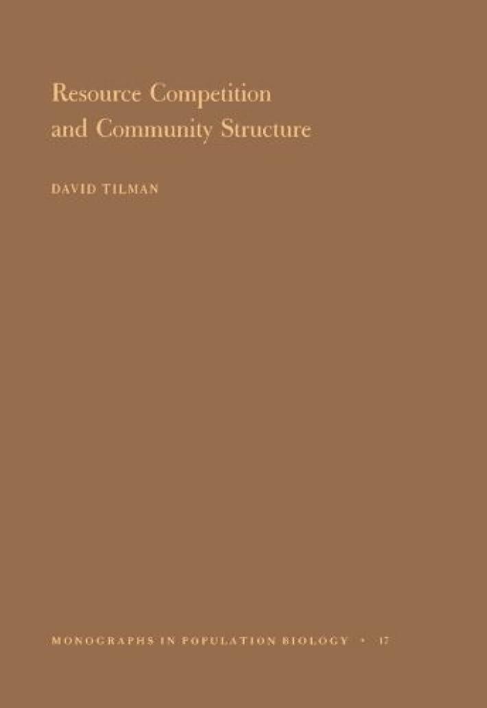 満了朝毎週Resource Competition and Community Structure (Monographs in Population Biology)