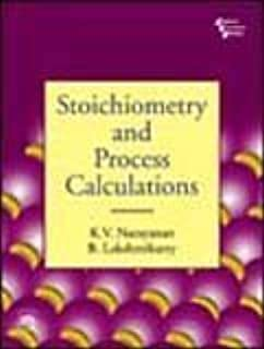 Stoichiometry and Process Calculations by B. Lakshnikutty (2012) Paperback