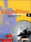 Expedition Geschichte, Regelschule Thüringen, Bd.5, Klasse 9/10