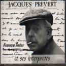 Jacques Prevert Et Ses Interpretes