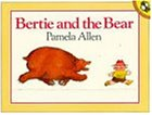 Bertie & the Bear (Picture Puffins)