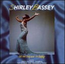 Songtexte von Shirley Bassey - Let Me Sing and I'm Happy