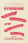 Down's Syndromester: Psychological,psychobiological And Socio-educational Perspectives