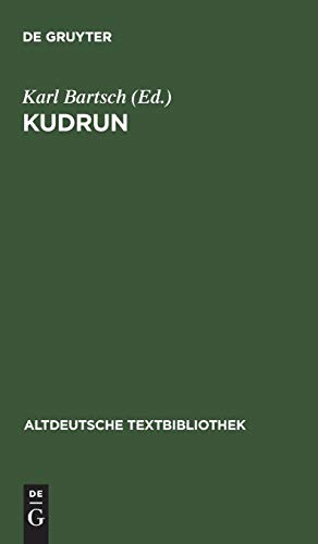 Kudrun (Altdeutsche Textbibliothek, Band 115)