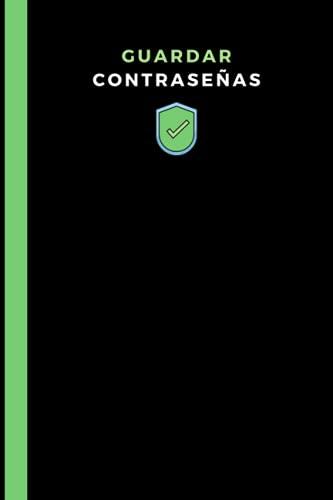 guardar contraseas: Cuaderno de contraseas de Internet - Libro de registro de direcciones y contraseas - Nombre de usuario y contrasea ocultos.
