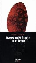 SANGRE EN EL ESPEJO DE LA REINA
