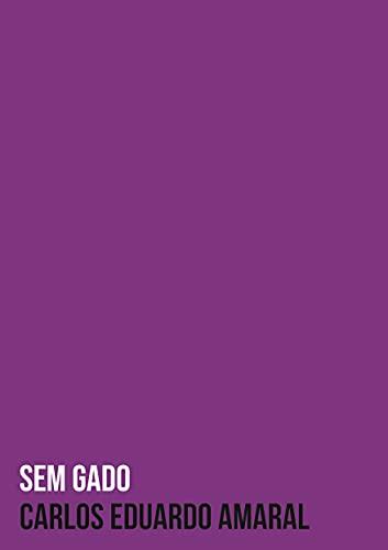 Sem gado (Trilogia da ausência Livro 2) (Portuguese Edition)