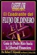 El Cuadrante del Flujo de Dinero (CHASFLOW) (Rich Dad) (Spanish Edition)