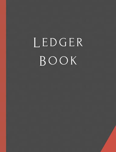Ledger Book: A Simple and Easy to Use Ledger Book to Record Income and Expenses