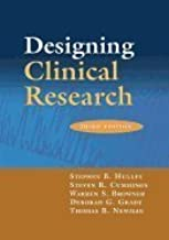 Designing Clinical Research : An Epidemiologic Approach 3RD EDITION