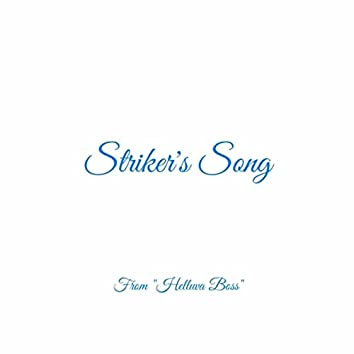 "Striker's Song (From ""Helluva Boss"")"