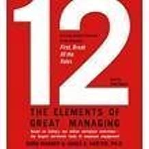 12: The Elements of Great Managing (UNABRIDGED) [CD] [AUDIOBOOK] by Rodd Wagner (2007-08-02)