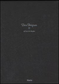 Dom Pérignon. Style in Milan. Ediz. italiana e inglese