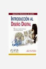 Introduccion al Diseño Digital. Concepcion y Desarrollo de Proyectos de Comunicacion Interactiva (Biblioteca Profesional de Diseño) Textbook Binding