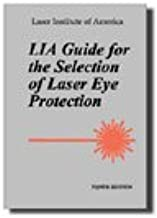LIA Guide for the Selection of Laser Eye Protection