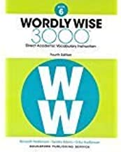Wordly Wise 3000, Book 6: Direct Academic Vocabulary Instruction