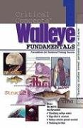 In-Fisherman Critical Concepts 1: Walleye Fundamentals Book (Critical Concepts (In-Fisherman))
