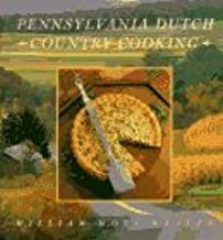 Pennsylvania Dutch Country Cooking by William Woys Weaver (1993-09-02)