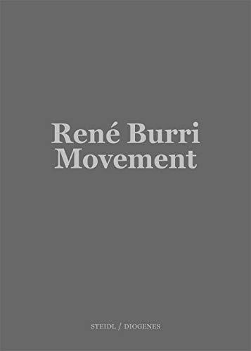 René Burri: Mouvement / Movement