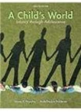 A Child's World: Infancy Through Adolescence 12th Ed.