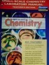Prentice Hall Chemistry: Small-Scale Chemistry Laboratory Manual