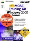 McSe Training Kit -- Microsoft Windows 2000 Server...