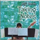 Taking Notes by Jeff Berlin