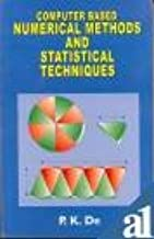 Computer Based Numerical Methods And Statistical Techniques