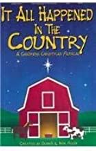 Best it all happened in the country musical Reviews