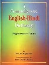 A Comprehensive English to Hindi Dictionary: The Supplementary Volume