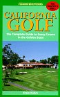 California Golf: The Complete Guide to Every Course in the Golden State (7th ed)