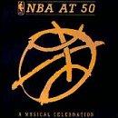 Nba at 50: Musical Celebration