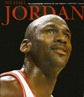 Michael Jordan: An Illustrated Tribute to the World's Greatest Athlete (Beckett Great Sports Heroes S.)