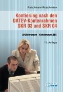 Kontierung nach den DATEV-Kontenrahmen SKR 03 und SKR 04: Erläuterungen, Kontierungs-ABC