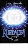 Kundalini - Le secret de la vie