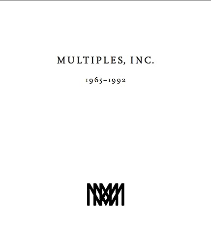 Multiples, Inc. 1965-1992: Multiples of Marian Goodman Gallery Since 1965