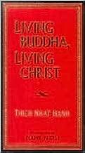 Living Buddha Living Christ Publisher: Riverhead