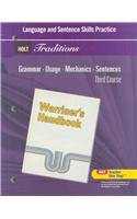 Holt Traditions Warriners Handbook: Language and Sentence Skills Practice Third Course Grade 9