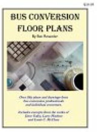 Bus Conversion Floor Plans: Ben Rosander: 9780972470452: Amazon com