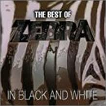 In Black and White: The Best of Zebra