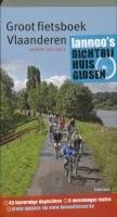 Groot Fietsboek Vlaanderen: 45 lusvormige dagtochten - 5 meerdaagse routes