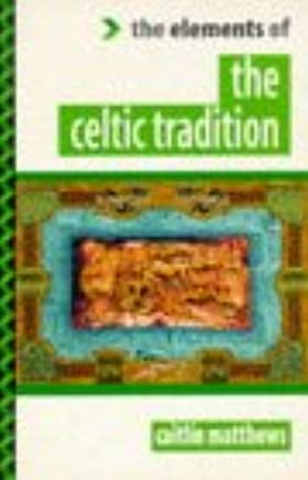 The Celtic Tradition (The Elements of…)