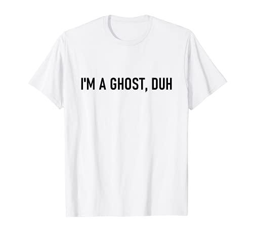 Disfraz divertido de Halloween de ltima hora con texto en ingls 'I'm A Ghost Duh Camiseta