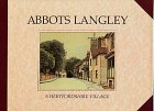 Abbots Langley: A Hertfordshire Village