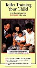 Toilet Training Your Child [VHS]