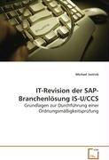 IT-Revision der SAP-Branchenlösung IS-U/CCS: Grundlagen zur Durchführung einer Ordnungsmäßigkeitsprüfung