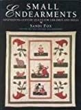 Small Endearments: Nineteenth-Century Quilts for Children and Dolls