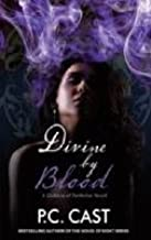 Divine By Blood (A Goddess of Partholon Novel)